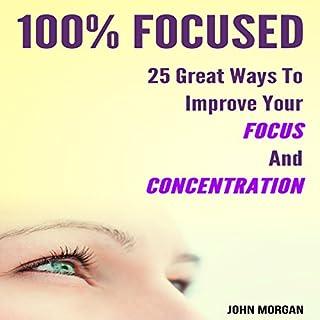 100% Focused cover art