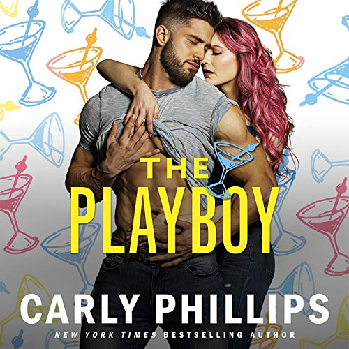 The Playboy Audiobook By Carly Phillips cover art
