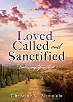 Loved, Called and Sanctified: Embracing Your Call