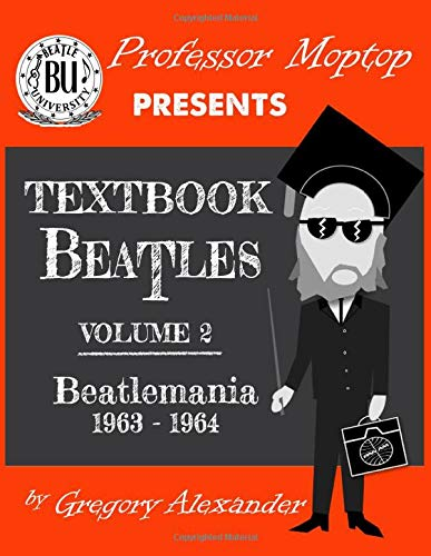 Professor Moptop's Textbook Beatles Volume 2