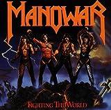 Manowar: Fighting the World (Audio CD)