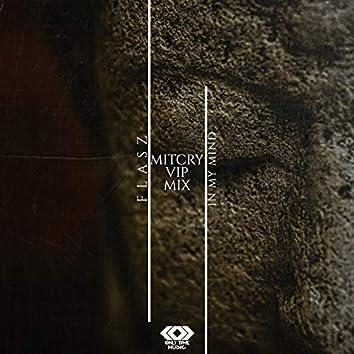 In My Mind (Mitcry VIP Remix)