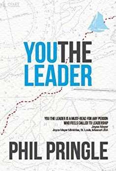 You The Leader by [Phil Pringle, Michael MaCall]