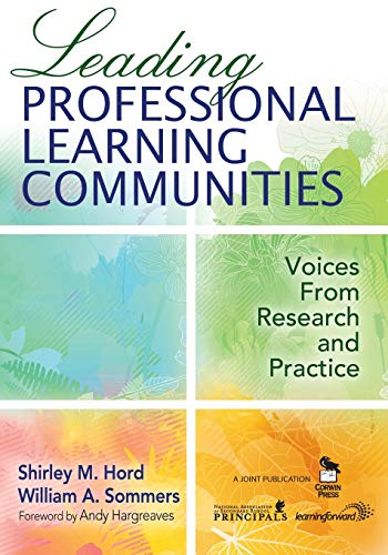 Leading Professional Learning Communities: Voices From...