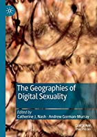 The Geographies of Digital Sexuality