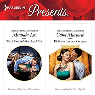 The Billionaire's Ruthless Affair & Di Sione's Innocent Conquest                   By:                                                                                                                                 Miranda Lee,                                                                                        Carol Marinelli                               Narrated by:                                                                                                                                 Saskia Maarleveld,                                                                                        Rachel Fulginiti                      Length: 10 hrs     5 ratings     Overall 4.2