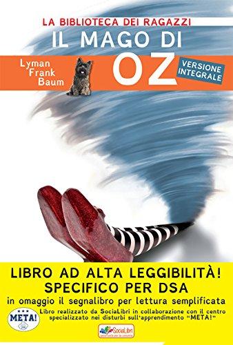 Il mago di Oz. Ediz. ad alta leggibilità. Specifico per DSA