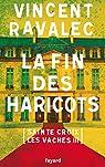 La fin des haricots: Sainte-Croix-les-Vaches. Opus 3 par Ravalec