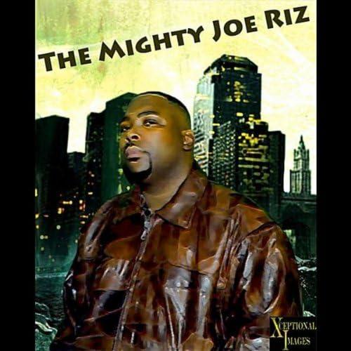 The Mighty Joe Riz