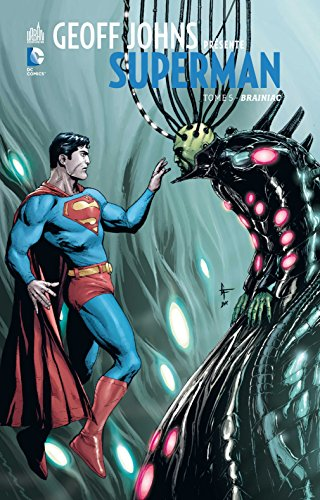 GEOFF JOHNS PRÉSENTE SUPERMAN - Tome 5