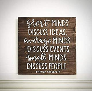 CELYCASY Custom Wood Sign - Great Minds Discuss Ideas Average Minds Discuss Events - Handlettered 16x16 Eleanor Roosevelt Quote - Wood Sign Shop