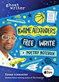 Kwame Alexander's Free Write: A Poetry Notebook (Ghostwriter)