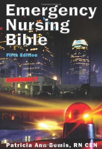 Emergency Nursing Bible: Principles and Practices of Complaint-based Emergency Nursing