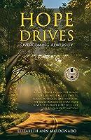 Hope Drives: Overcoming Adversity