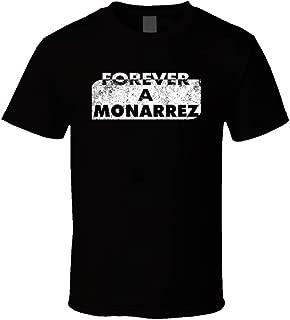 Forever a Monarrez Last Name Family Reunion Group T Shirt