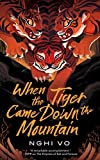 When the Tiger Came Down the Mountain (The...