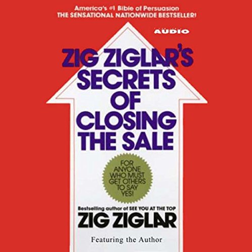 Zig Ziglar's Secrets of Closing the Sale audiobook cover art