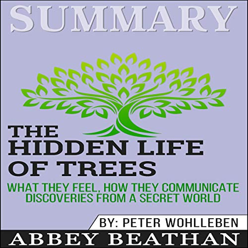 Summary: The Hidden Life of Trees audiobook cover art