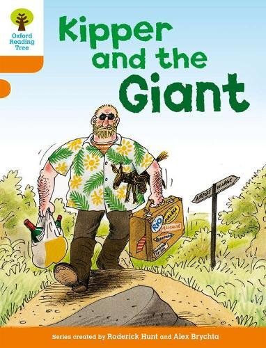 Oxford Reading Tree: Level 6: Stories: Kipper and the Giantの詳細を見る