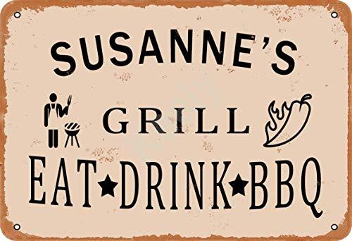 Keely Susanne'S Grill Eat Drink BBQ Metall Vintage Zinn Zeichen Wanddekoration 12x8 Zoll für Cafe Bars Restaurants Pubs Man Cave Dekorativ