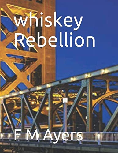 whiskey Rebellion (QUIKSAND, Band 2)