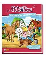 Bibi und Tina: Mein grosses Vorlesebuch: 11 Geschichten zum Vor- und Selbstlesen