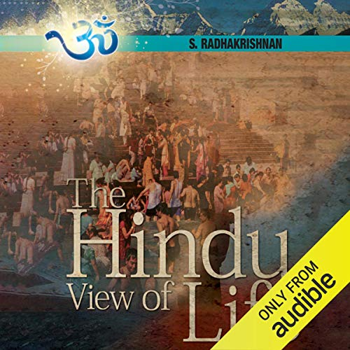 The Hindu View of Life audiobook cover art