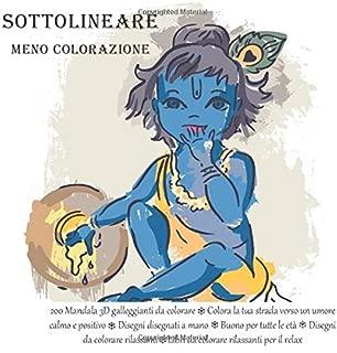 Sottolineare meno colorazione 200 Mandala 3D galleggianti da colorare - Colora la tua strada verso un umore calmo e positivo - Disegni disegnati a ... rilassanti per il relax (Italian Edition)