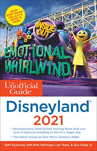 The Unofficial Guide to Disneyland 2021