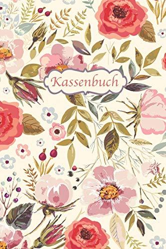 Kassenbuch: Einnahmen - Ausgaben Buchführung für Kleingewerbe und Selbstständige | ca. A5 | Blumen Vintage Cover