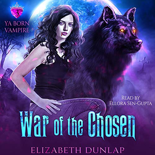 War of the Chosen Audiobook By Elizabeth Dunlap cover art