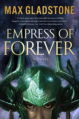 Amazon.com: Empress of Forever: A Novel eBook: Gladstone, Max ...
