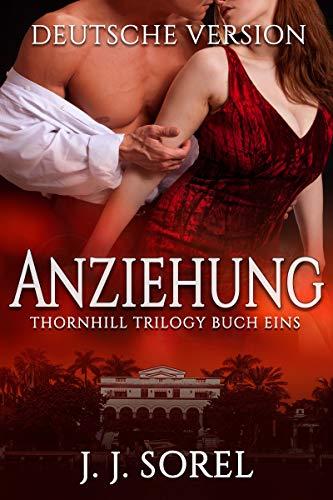 Anziehung (Thornhill Trilogy 1)