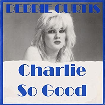 Charlie so Good (feat. The Gangsters of the Groove)