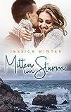 Mitten im Sturm (Julia und Jeremy 4)
