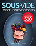 Sous Vide: Modern Sous Vide Recipes - The Art and Science of Precision Cooking at Home 500 | Plus Cocktails