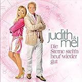 Songtexte von Judith & Mel - Die Sterne steh'n heut' wieder gut