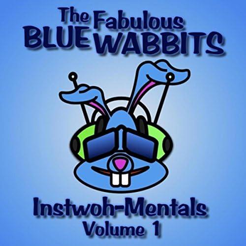 The Fabulous Blue Wabbits