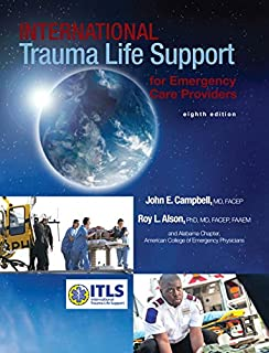 International Trauma Life Support for Emergency Care Providers (8th Edition)