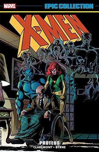 X-Men Epic Collection: Proteus (Uncanny X-Men (1963-2011)) (English Edition)