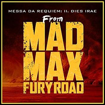 "Messa da Requiem: II. Dies Irae (From ""Mad Max: Fury Road"")"