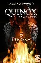 Quinox. El ángel oscuro 3: Eternos (Universo Quinox Nº 3)