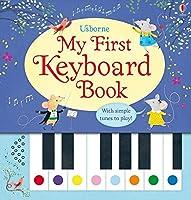 My First Keyboard Book (Musical Books)