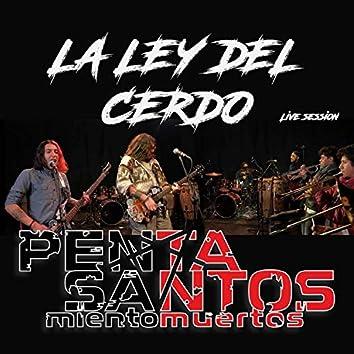 La Ley del Cerdo (Live)