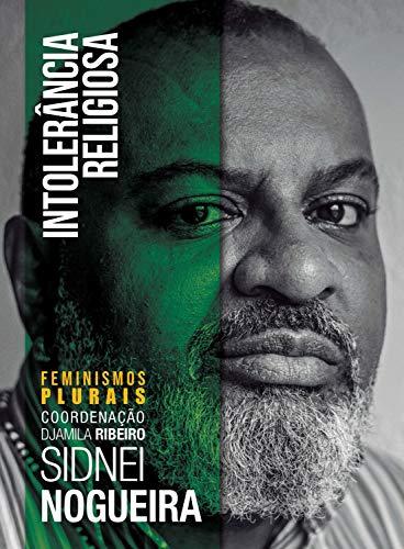 Intolerância Religiosa (Feminismos Plurais) (Portuguese Edition)