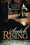 Scotch Rising (Markinch Series Book 1)