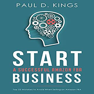 Start a Successful Amazon FBA Business audiobook cover art