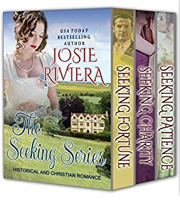 The Seeking Series: Historical and Christian Romance by [Josie Riviera]