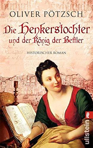 Die Henkerstochter und der König der Bettler: Teil 3 der Saga (Die Henkerstochter-Saga)