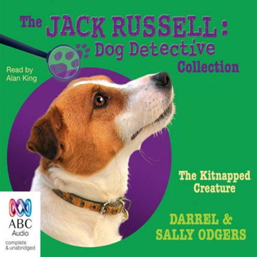 The Kitnapped Creature: Jack Russell: Dog Detective, Book 8 audiobook cover art